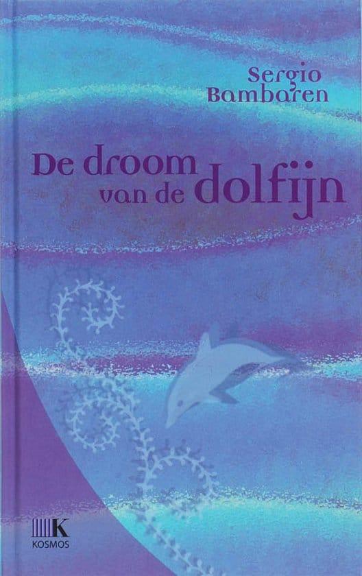 Droom van de dolfijn - Sergio Bambaren